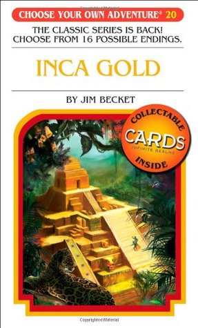 Inca Gold (Choose Your Own Adventure, #85)