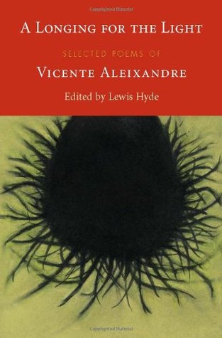 A Longing for the Light by Vicente Aleixandre