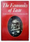 The Economics of Taste The Rise and Fall of the Objets d'Art Market Since 1750