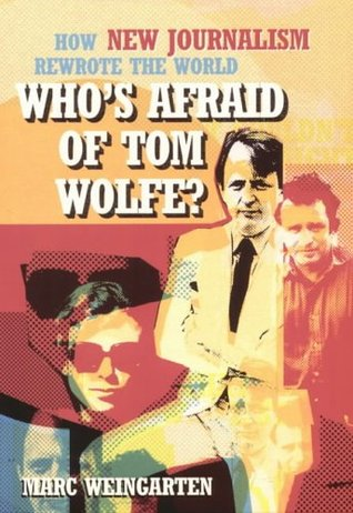 Who's Afraid of Tom Wolfe? by Marc Weingarten