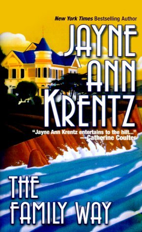 The Family Way by Jayne Ann Krentz