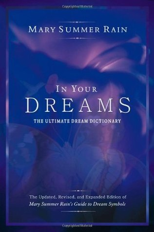 In Your Dreams by Mary Summer Rain