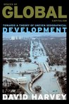 Spaces of Global Capitalism: A Theory of Uneven Geographical Development