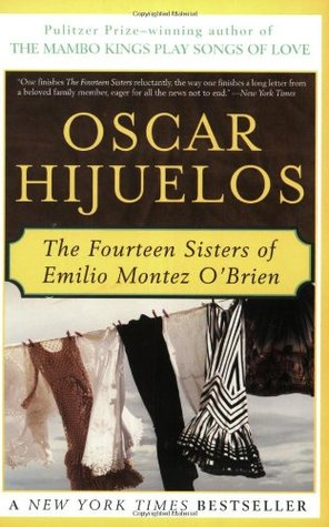The Fourteen Sisters of Emilio Montez O'Brien by Oscar Hijuelos