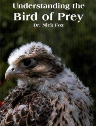 Understanding the Bird of Prey by Nic Fox