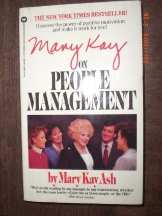 Mary Kay on People Management by Mary Kay Ash