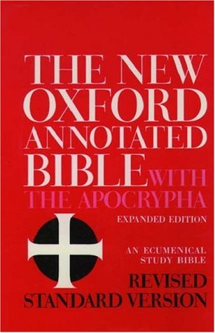 The New Oxford Annotated Bible with the Apocrypha, RSV by Anonymous