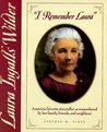 I Remember Laura: Laura Ingalls Wilder