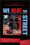We Beat the Street: How a Friendship Led to Success