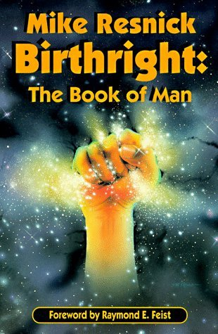 Free download Birthright: The Book of Man (Birthright #2) PDF by Mike Resnick