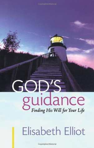 Gods Guidance: Finding His Will for Your Life
