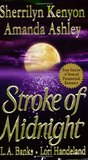 Stroke of Midnight (Were-Hunter, #1.5; Nightcreature, #1.5; Vampire Huntress Legend, #3.5)