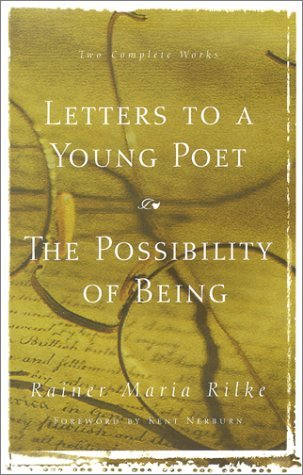 Letters to a Young Poet/The Possibility of Being by Rainer Maria Rilke