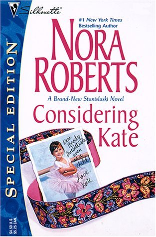 Considering Kate by Nora Roberts