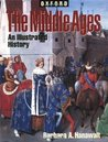 The Middle Ages: An Illustrated History (Illustrated Histories)