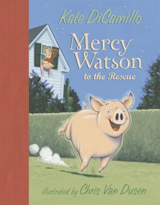 Free online download Mercy Watson to the Rescue (Mercy Watson #1) ePub by Kate DiCamillo, Chris Van Dusen
