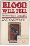 Blood Will Tell: The Murder Trials of T. Cullen Davis