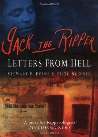 Jack the Ripper by Stewart P. Evans