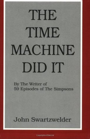 The Time Machine Did It