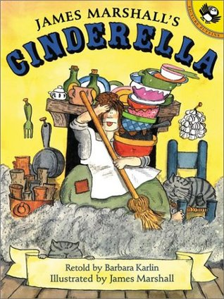 James Marshall's Cinderella by Barbara Karlin