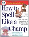 How to Spell Like a Champ by Barrie Trinkle