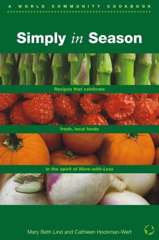 Simply in Season by Mary Beth Lind