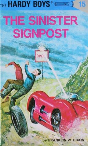The Sinister Signpost by Franklin W. Dixon