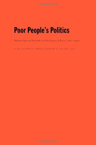 Review Poor People's Politics: Peronist Survival Networks and the Legacy of Evita PDF by Javier Auyero