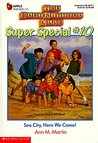 Sea City, Here We Come! (The Baby-Sitters Club Super Special, #10)