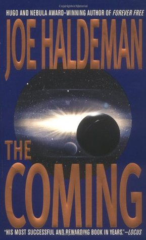 The Coming by Joe Haldeman