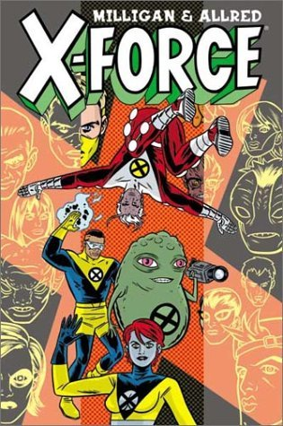X-Force, Vol. 1 by Peter Milligan