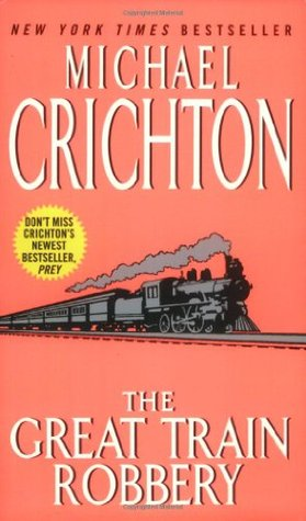 Michael Crichton 1975 Hardcover Knopf HCDJ The Great Train Robbery Novel Book