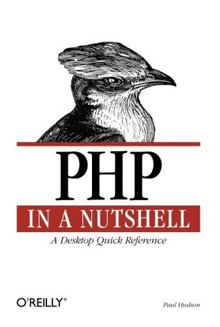 PHP in a Nutshell by Paul Hudson