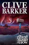 The Complete Clive Barker's The Great And Secret Show