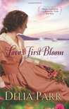 Love's First Bloom (Hearts Along The River #2)