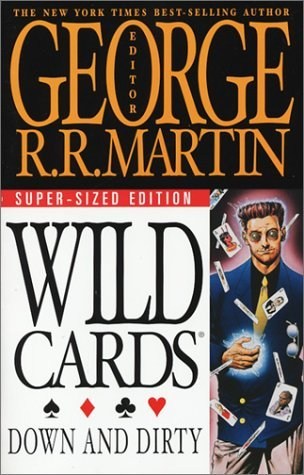 Down and Dirty by George R.R. Martin
