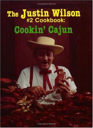 The Justin Wilson #2 Cookbook by Justin Wilson