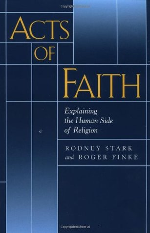 Acts of Faith by Rodney Stark