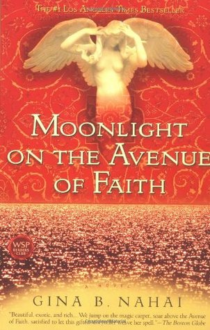Moonlight on the Avenue of Faith by Gina Nahai