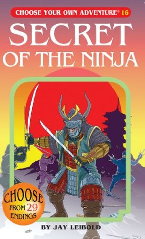 Secret of the Ninja by Jay Leibold
