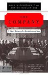 The Company: A Short History of a Revolutionary Idea