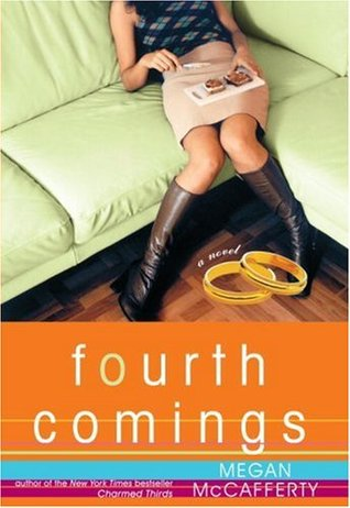 Fourth Comings (Jessica Darling, #4)