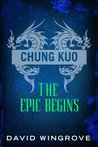 Chung Kuo: The Epic Begins: Volumes 3 & 4 The Middle Kingdom and Ice and Fire (CHUNG KUO SERIES)