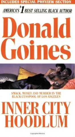 Inner City Hoodlum by Donald Goines