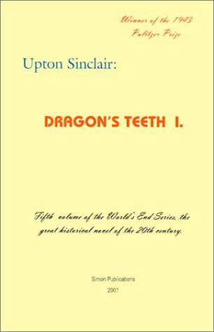 Dragon's Teeth I by Upton Sinclair