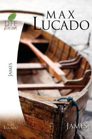 Book of James by Max Lucado