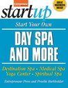 Start Your Own Day Spa and More (StartUp Series)