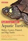 Aquatic Turtles: Sliders, Cooters, Painted, and Map Turtles (Reptile Keeper's Guides)