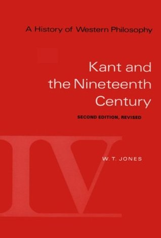 A History of Western Philosophy, Volume 4: Kant and the Nineteenth Century (Revised)
