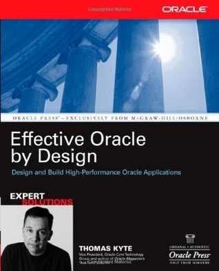 Effective Oracle by Design by Thomas Kyte